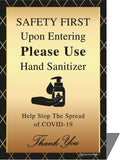 Standup - Safety First Upon Entering Please Use Hand Sanitizer - Gold