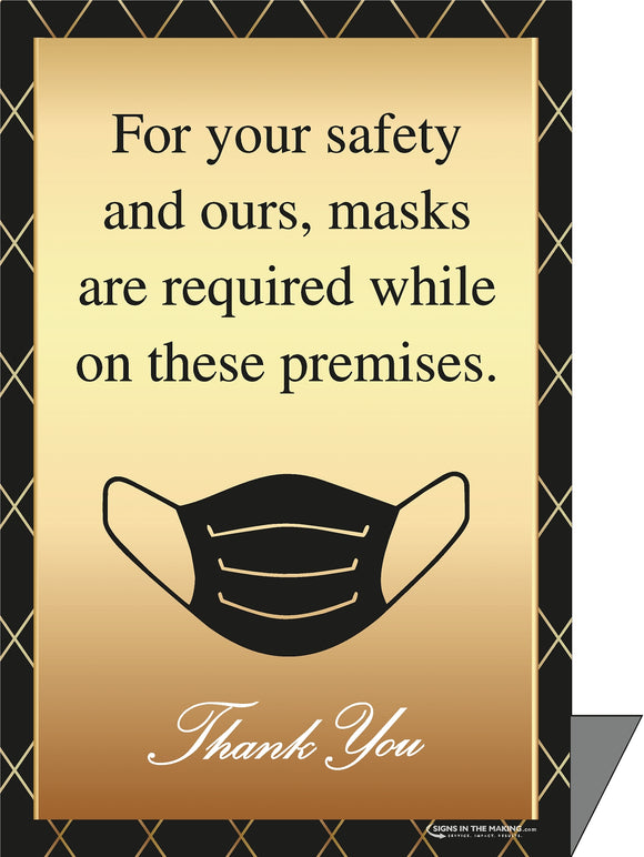 Styrene Sign - For your safety and ours, masks are required while on these premises - Thank You - Gold