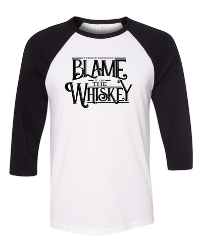 Blame it on the Whiskey Baseball Tee