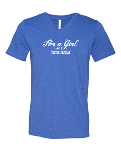 For A Girl T-shirt