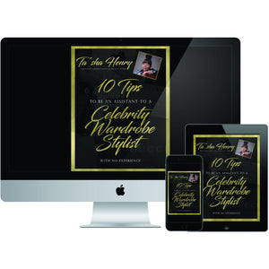 Ebook 10 Tips To Be An Assistant To A Celebrity Wardrobe Stylist By Ta'sha Henry