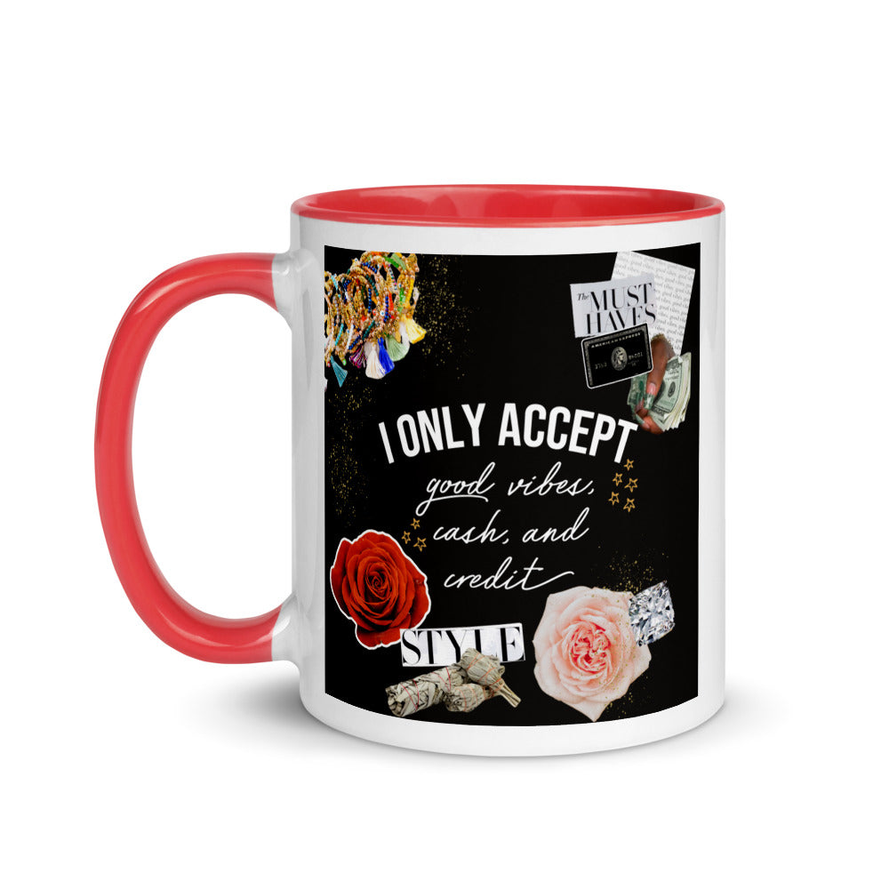 I Only Accept Mug with Color Inside
