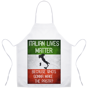 Italian Lives Matter Who's Gonna Make the Pasta Funny Apron - Shop Italy and Sicily Gifts Made in Italy Italian Themed