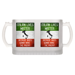Italian Lives Matter Who's Gonna Make the Pasta Funny Beer Mug - Shop Italy and Sicily Gifts Made in Italy Italian Themed