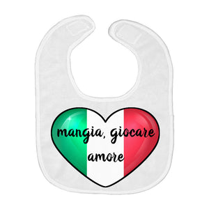 Italian Heart Flag - Mangia Giocare Amore Funny Eat Play Love Funny Italian Baby Bib - Shop Italy and Sicily Gifts Made in Italy Italian Themed