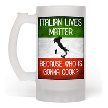 Italian Lives Matter Who is Gonna Cook Funny Beer Mug - Shop Italy and Sicily Gifts Made in Italy Italian Themed