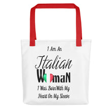 I Am An Italian Woman I Wear My Heart On My Sleeve Tote bag - Shop Italy and Sicily Gifts Made in Italy Italian Themed