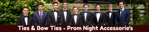 Ties & Bow Ties - Prom night accessories