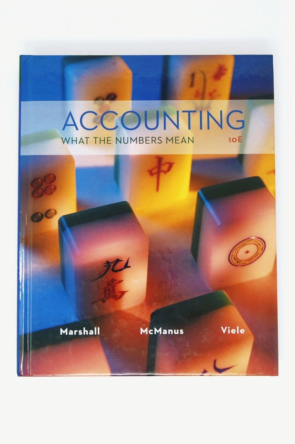 Accounting What The Numbers Mean Marshall 9781259060700 McGraw-Hill