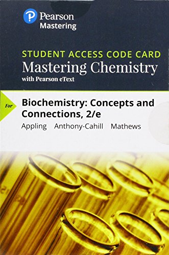 Mastering Chemistry & etext Biochemistry: Concepts & Connections