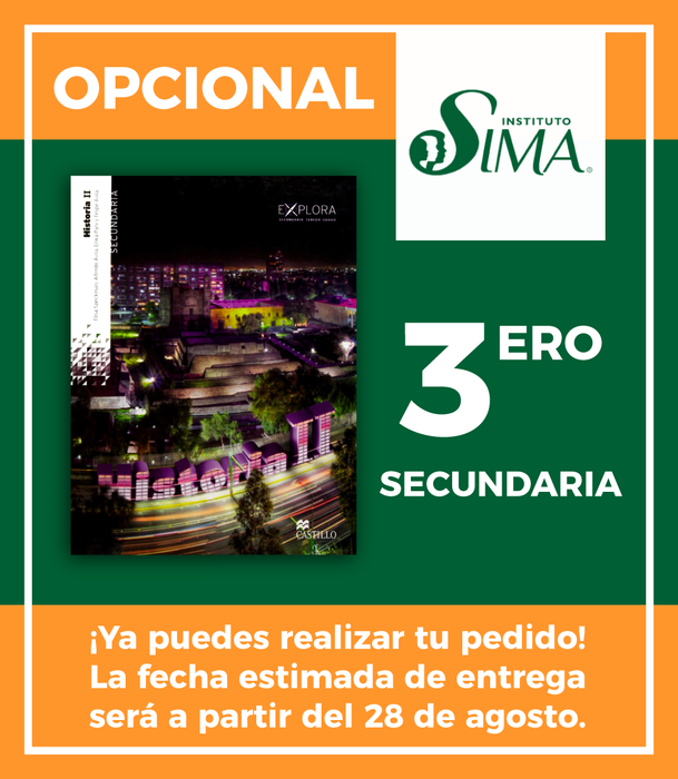 Instituto SIMA: 3 Secundaria (HISTORIA II EXPLORA)