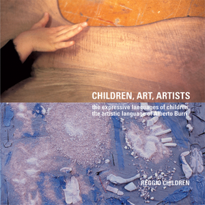 Children, Art, Artists: The Expressive Languages of Children, The Artistic Language of Alberto Burri
