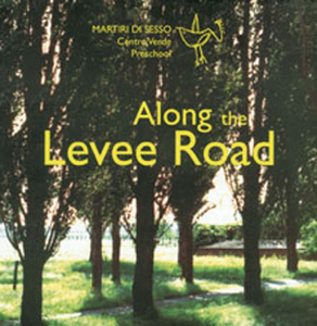 Along the Levee Road
