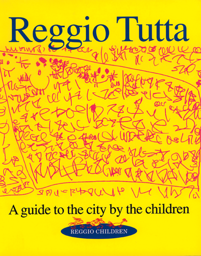 Reggio Tutta: A Guide to the City by the Children