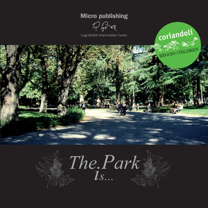 The Park is...