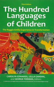 The Hundred Languages of Children Third Edition