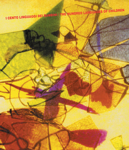 The Hundred Languages of Children Exhibition Catalogue