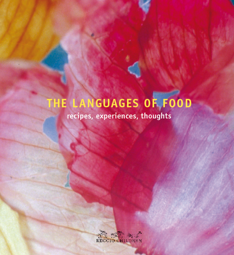 The Languages of Food: Recipes, Experiences, Thoughts