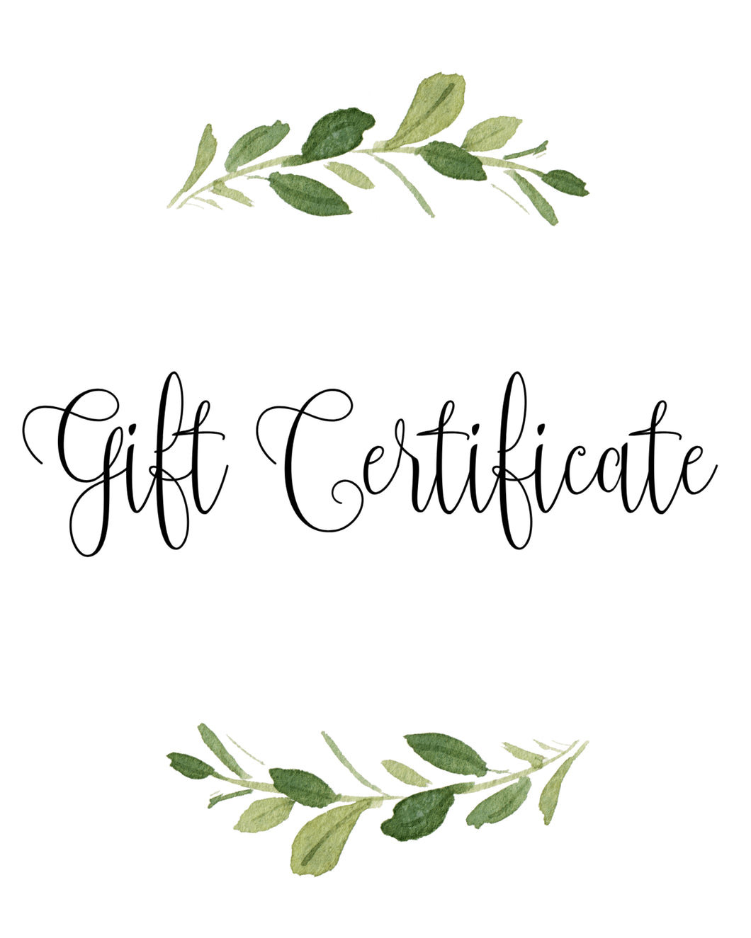 .Personalized Gift Certificate (you choose the amount!)