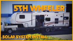 Awesome Solar Power System Installed on a 5th Wheeler
