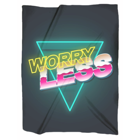 Worry Less Blanket