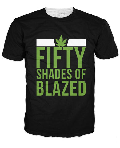 Fifty Shades of Blazed T-shirt
