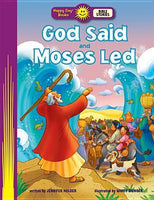 Happy Day Books: God Said and Moses Led