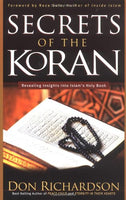 """Secrets of the Koran: Revealing Insights into Islam's Holy Book"" by Don Richardson"