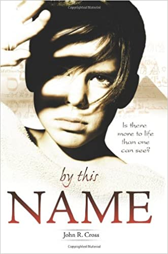 """By This Name"" by John R. Cross"