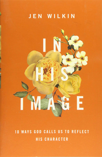 """In His Image"" by Jen Wilkin"