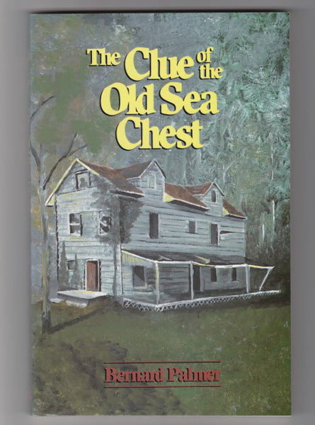 """The Clue of the Old Sea Chest"" by Bernard Palmer"
