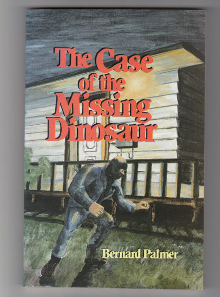 """The Case of the Missing Dinosaur"" by Bernard Palmer"