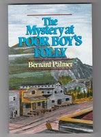 """The Mystery at Poor Boy's Folly"" by Bernard Palmer"