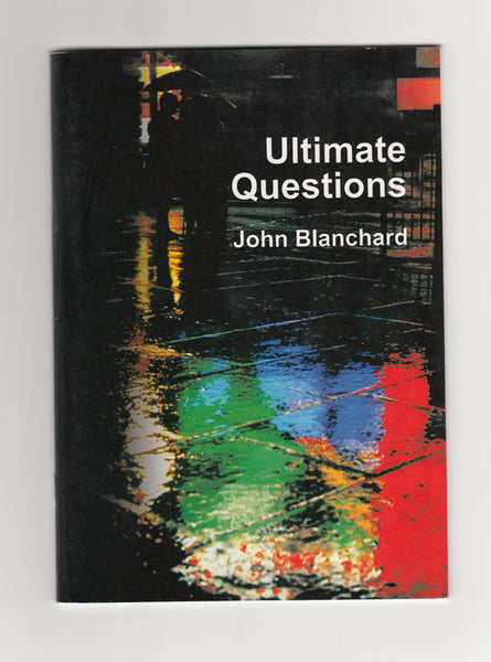 """Ultimate Questions"" by John Blanchard"