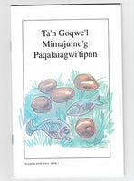 "Walking With Jesus • Book 2 ""Ta'n Goqwe'l Mimajuinu'g Paqalaiagwi'tipnn"""