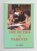 """The Duties of Parents"" by J.C. Ryle"