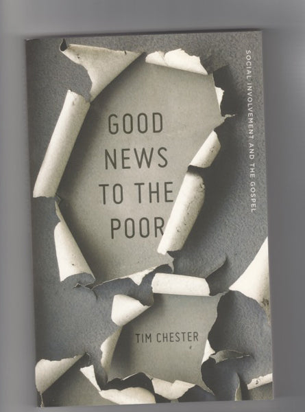 """Good News to the Poor"" by Tim Chester"
