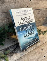 """Right Thinking in a Church Gone Astray: Finding Our Way Back to Biblical Truth"" by Nathan Busenitz"