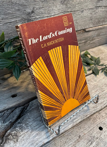 """The Lord is Coming"" by C.H. Mackintosh"