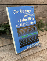 """The Strange Silence of the Bible in the Church: A Study in Hermeneutics"" by James D. Smart"