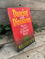 """Dancing with Dinosaurs: Ministry in a Hostile & Hurting World"" by William Easum"