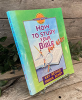 "'How To Study the Bible For Kids"" by Kay Arthur and Janna Arndt"