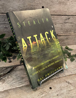 """Stealth Attack: Protecting Yourself Against Satan's Plan to Destroy Your Life"" by Ray Pritchard"