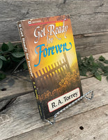 """Get Ready For Forever"" by R.A. Torrey"