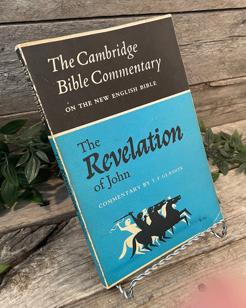 """The Revelation of John: Commentary"" by T.F. Glasson"