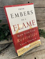 """From Embers to a Flame: How God Can Revitalize Your Church"" by Harry L. Reeder III"