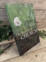 """The Intentional Church: Moving from Church Success to Community Transformation"" by Randy Pope"