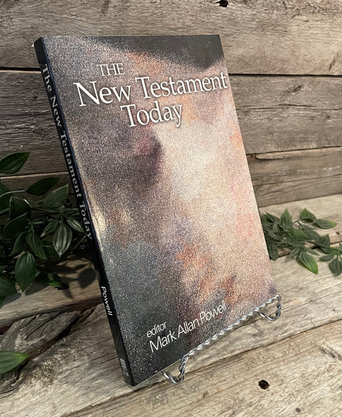 """The New Testament Today"" edited by Mark Allan Powell"
