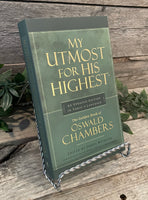 """My Utmost For His Highest: Updated Edition in Today's English"" by Oswald Chambers"