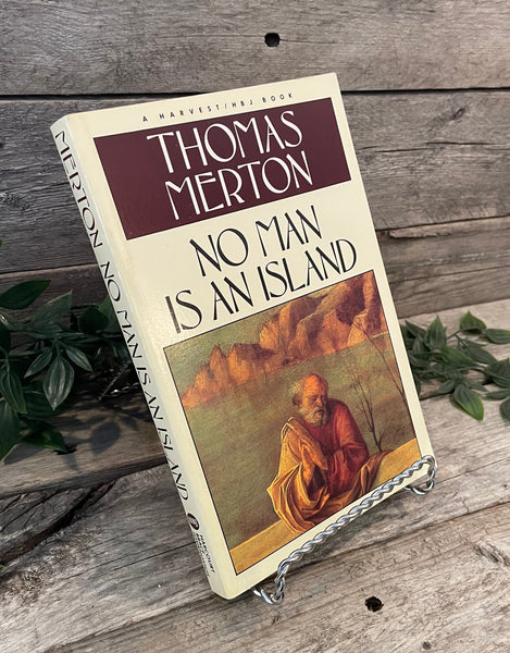 """No Man Is An Island"" by Thomas Merton"